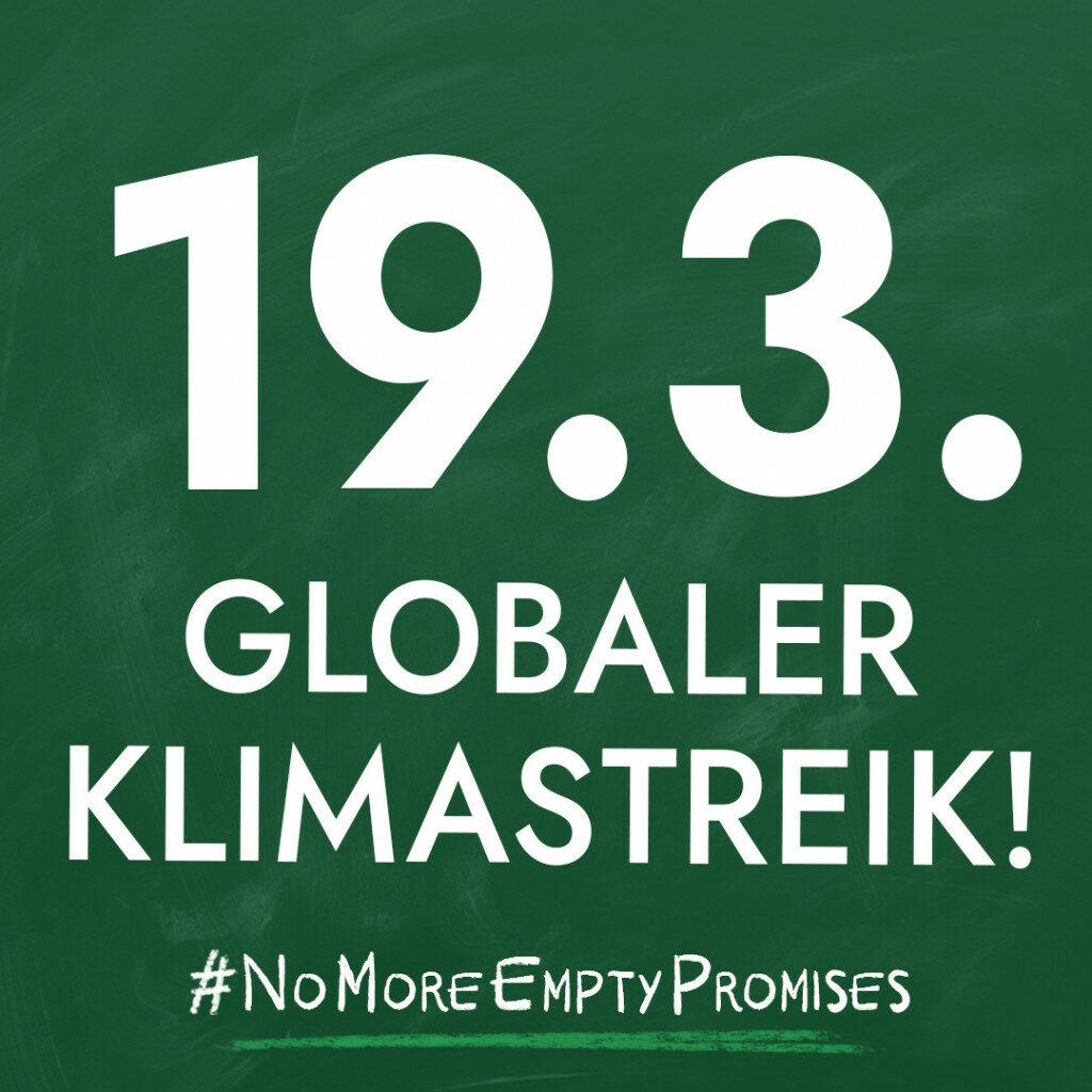 19.3. Globaler Klimastreik! #NoMoreEmptyPromises